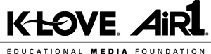 Air1 and KLOVE by Educational Media Foundation